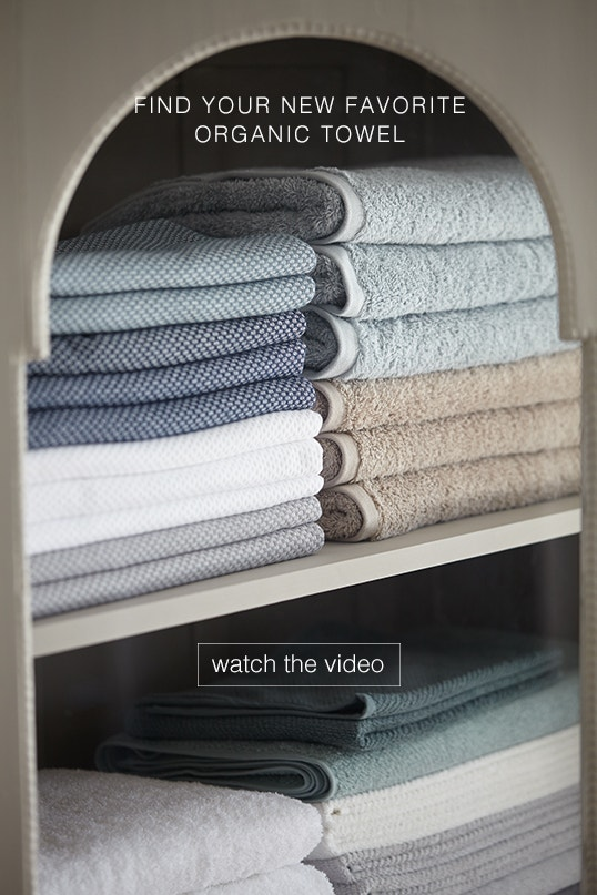 Watch the Organic Towel Guide Video